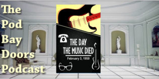 The Pod Bay Doors Podcast, Special Episode: The Day the Music Died (1959-2019)