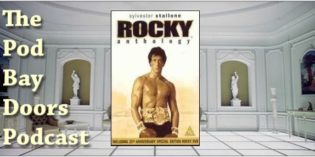 The Pod Bay Doors Podcast, Episode #81: The Rocky Sequels (1979-2006)