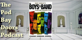 The Pod Bay Doors Podcast, Episode #101: The Boys in the Band (1970)
